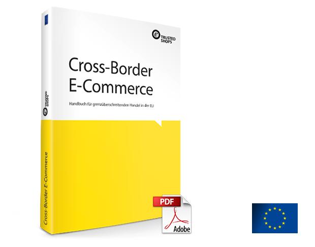 Cross-Border E-Commerce – Handbuch für grenzüberschreitenden Handel in der EU